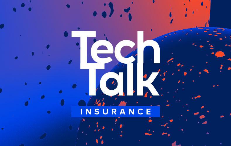 Insurance TechTalk